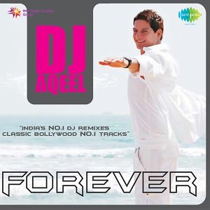 Dj Aqeel Forever
