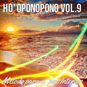 Ho' Oponopono, Vol. 9 - Método para a Paz Interior
