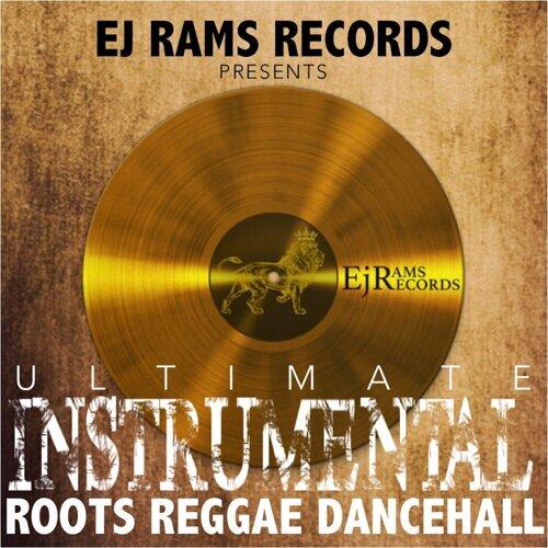 Ej Rams Records - Ultimate Instrumental Roots Reggae