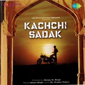 Kachchi Sadak - Original Motion Picture Soundtrack