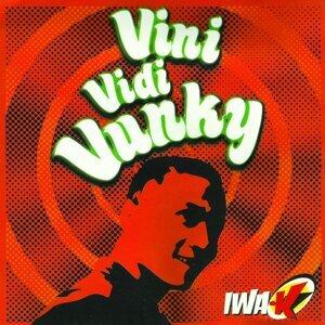 Vini Vidi Vunky