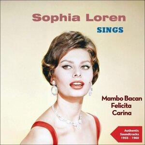 Sophia Loren Sings - Authentic Recordings 1955 - 1960