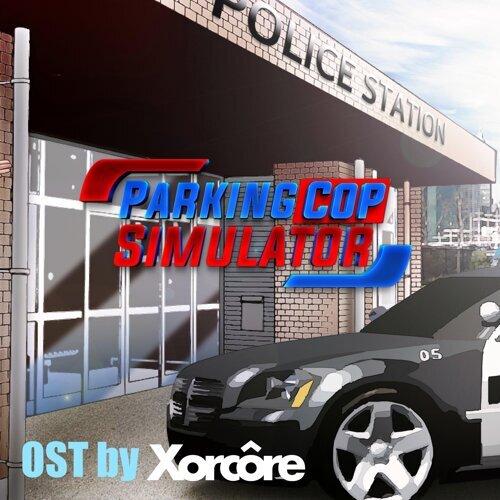 Parking Cop Simulator (Original Soundtrack)