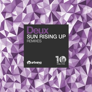 Sun Rising Up - Remixes