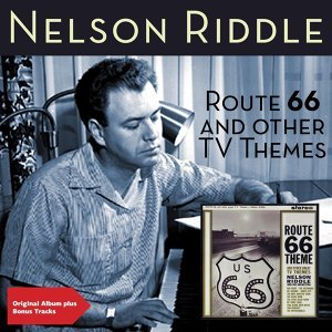 Route 66 and Other Themes - Original Album Plus Bonus Tracks