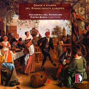 Anonimi italiani del XVI secolo & Michael Praetorius: Danza a stampa del rinascimento europeo