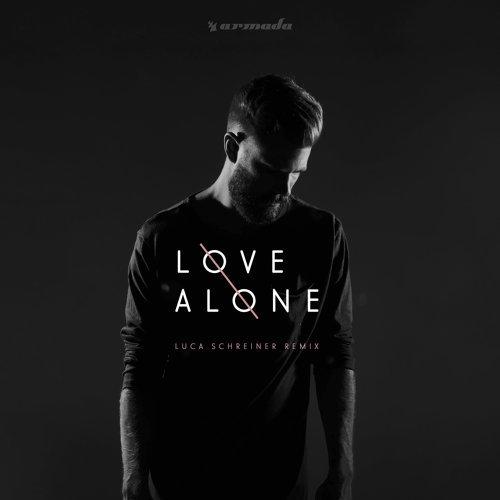 Love Alone - Luca Schreiner Remix