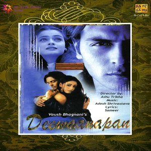 Deewaanapan - Original Motion Picture Soundtrack