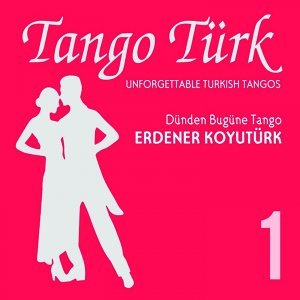 Tango Türk, Vol. 1