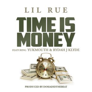 Time Is Money (feat. Yukmouth & Rydah J Klyde)