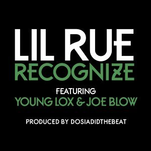 Recognize (feat. Young Lox & Joe Blow)