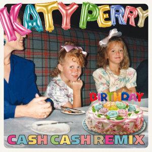Birthday - Cash Cash Remix
