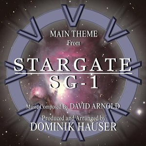 Stargate: Sg-1 - Main Theme from the TV Series (Remix) [feat. Dominik Hauser]