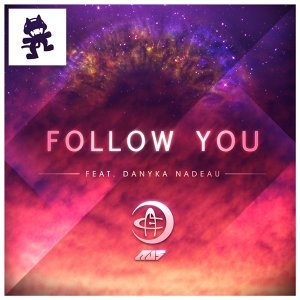 Follow You (feat. Danyka Nadeau)