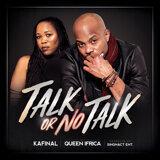 Talk or No Talk