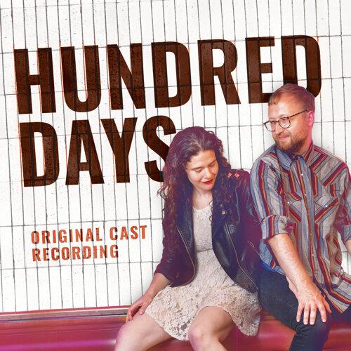 Hundred Days (Original Cast Recording)