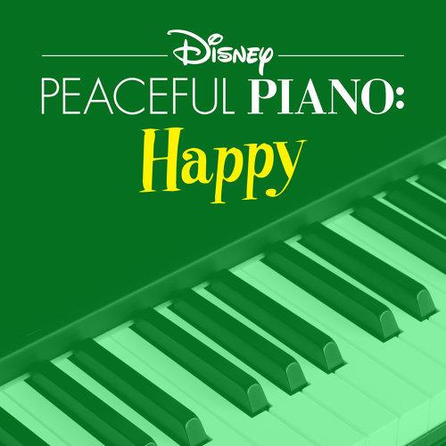 Disney Peaceful Piano: Happy