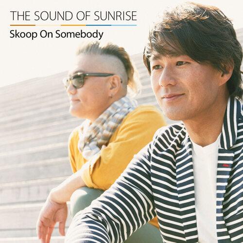 The Sound of Sunrise