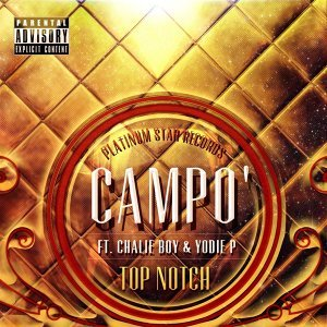 Top Notch (feat. Chalie Boy & Yodie P)