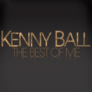 The Best of Me - Kenny Ball