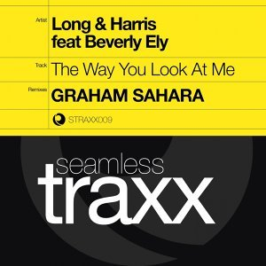The Way You Look At Me - Seamless Traxx