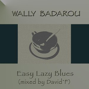 Easy Lazy Blues (D.F.)