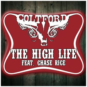 The High Life (feat. Chase Rice)