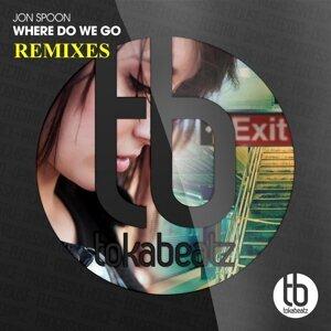 Where Do We Go (Remixes)