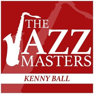 The Jazz Masters - Kenny Ball