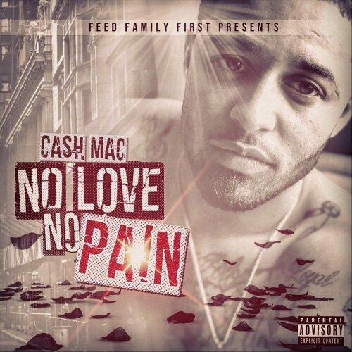 cash mac no love no pain アルバム kkbox
