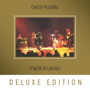 Made In Japan - Deluxe / 2014 Remaster