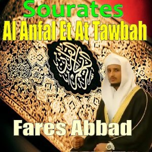 Sourates Al Anfal & At Tawbah - Quran - Coran - Islam