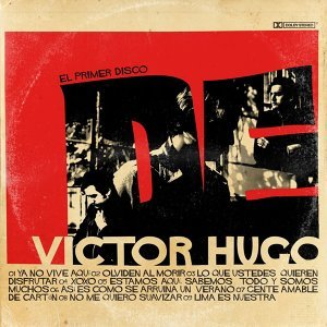 El Primer Disco de Victor Hugo