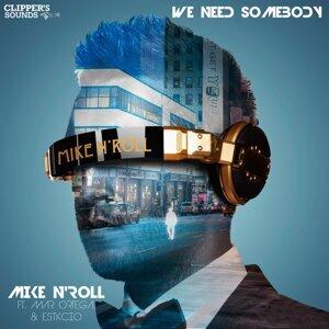 We Need Somebody