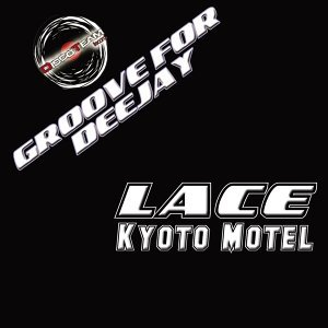 Kyoto Motel - Groove for Deejay