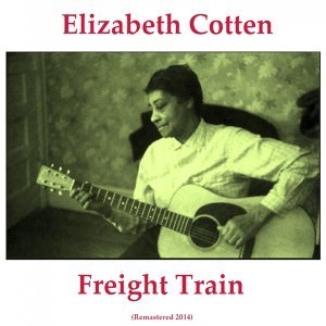Freight Train - Remastered 2014