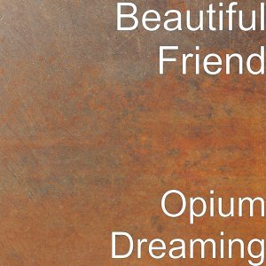 Opium Dreaming