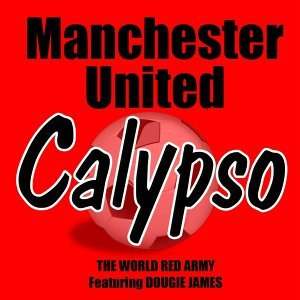 Manchester United Calypso (feat. Dougie James)