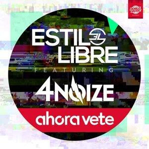 Ahora vete (feat. 4Noize) (Single) - Single
