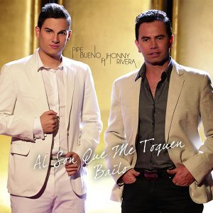 Al Son Que Me Toquen Bailo (feat. Jhonny Rivera)
