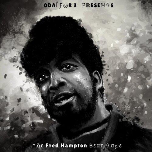 The Fred Hampton Beat Tape (No Vocals, Just Instrumentals)