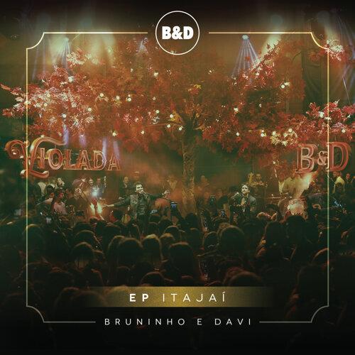 Bruninho & Davi - Violada - EP Itajaí (Ao Vivo)