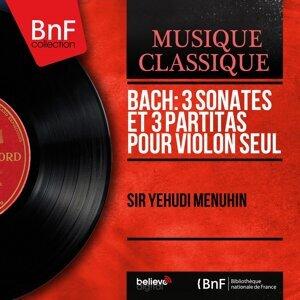 Bach: 3 Sonates et 3 partitas pour violon seul - Mono Version