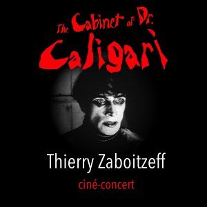 The Cabinet of Dr. Caligari - Music from the ciné-concert