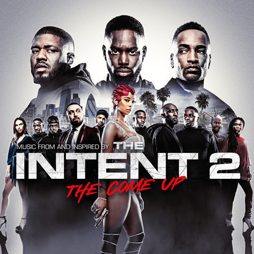 The Intent 2: The Come Up - Original Motion Picture Soundtrack