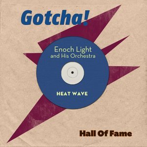 Heat Wave - Hall of Fame