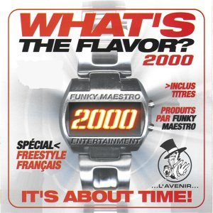 What's the flavor ? 2000 by Funky Maestro - It's About Time