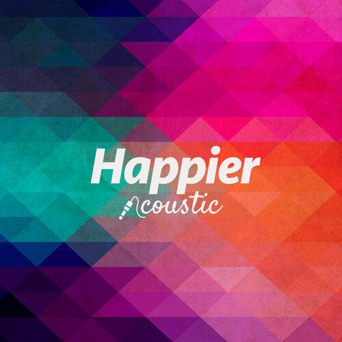 Happier - Acoustic