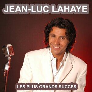 Les plus grands succès de Jean-Luc Lahaye - Ses plus belles chansons