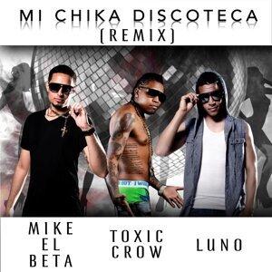 Mi Chika Discoteca (Remix) [feat. Toxic Crow]